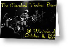 Marshall Tucker Winterland 1975 #3 Crop 2 With Text Greeting Card
