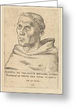 Martin Luther As An Augustinian Monk Greeting Card