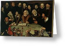 Martin Luther In The Circle Of Reformers Greeting Card