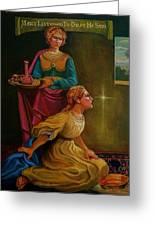 Mary And Martha Greeting Card