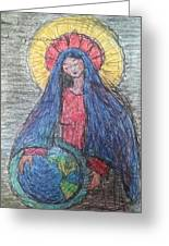 Mary, Queen Of Heaven, Queen Of Earth Greeting Card