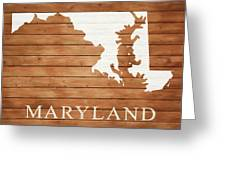 Maryland Rustic Map On Wood Greeting Card