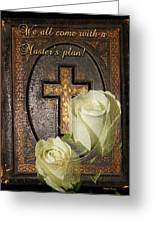 Master's Plan Greeting Card