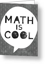 Math Is Cool- Art By Linda Woods Greeting Card