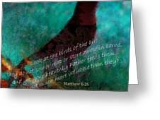 Matthew Six Verse Twenty Six Greeting Card
