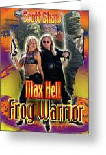 Max Hell Frog Warrior Greeting Card by The Scott Shaw Poster Gallery