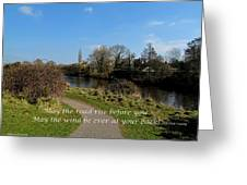 May The Road Rise Before You Greeting Card