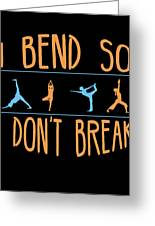 Mb 1142 Fitness Bend Dont Break 500 Greeting Card
