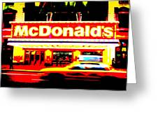 Mc Donalds On Broadway  Greeting Card