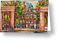 Mcgill Gates  Entrance Of Mcgill University Montreal Quebec Original Oil Painting Carole Spandau Greeting Card