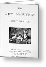 Mcguffeys Reader, 1901 Greeting Card