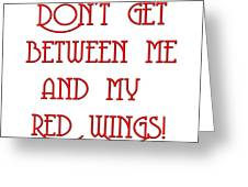 Me And My Red Wings 1 Greeting Card