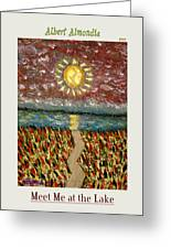 Meet Me At The Lake Greeting Card
