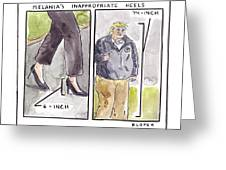 Melania's Inappropriate Heels Greeting Card