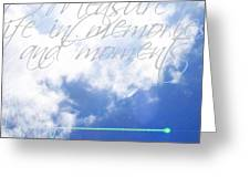 Memories And Moments Greeting Card