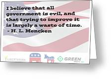 Mencken Quote 6 Greeting Card