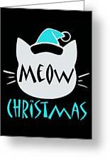 Meow Christmas Greeting Card