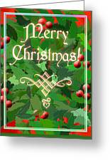 Merry Christmas With Holly Greeting Card