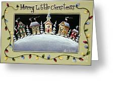 Merry Little Christmas Hill Greeting Card