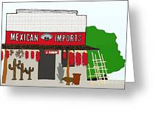 J Chew Mexican Imports Scottsdale Arizona Greeting Card