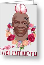Mike Tyson Inspired Valentines Happy Valentine'th Day  Greeting Card