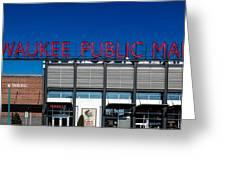 Milwaukee Public Market Greeting Card