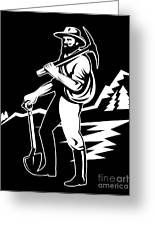 Miner With Pick Axe And Shovel  Greeting Card