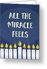 Miracle Feels- Hanukkah Art By Linda Woods Greeting Card