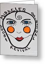 Miracle Revival Greeting Card