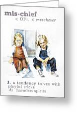 Mischief Greeting Card