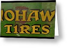 Mohawk Tires Antique Sign Greeting Card
