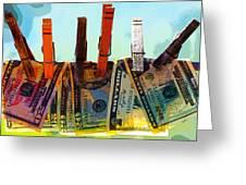Money Laundering  Greeting Card by Karon Melillo DeVega