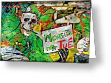 Monsanto Killed Me Greeting Card