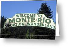 Monte Rio Sign Greeting Card