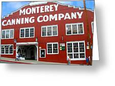 Monterey Canning Company Greeting Card