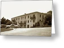 Monterey Hospital Was Built In 1930 At 576 Hartnell St, Monterey Greeting Card