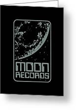 Moon Records Greeting Card