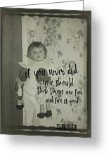 Moppets Quote Greeting Card