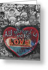 More Love  Greeting Card