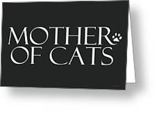 Mother Of Cats- By Linda Woods Greeting Card
