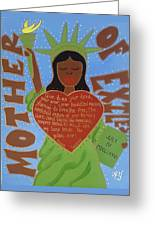 Mother Of Exiles Greeting Card