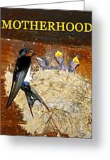 Motherhood Inspirational Greeting Card
