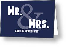 Mr And Mrs And Cat Greeting Card