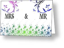 Mrs And Mr Greeting Card