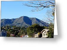 Mt Tamalpais View From Mill Valley Greeting Card