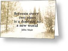 Muir Quote On Sepia  Greeting Card