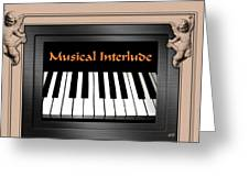 Musical Interlude Greeting Card