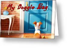 My Doggie Bag  Greeting Card