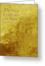 My Grace Is Sufficient Greeting Card