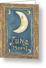 My Luna Greeting Card